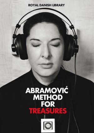 Abramović Method for Treasures – Kurator oplæg og udstilling