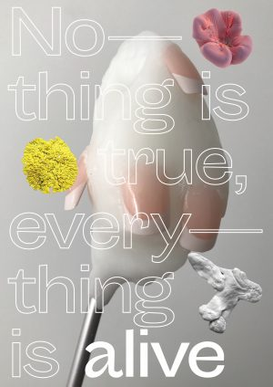 Fernisering: Nothing is true, everything is alive