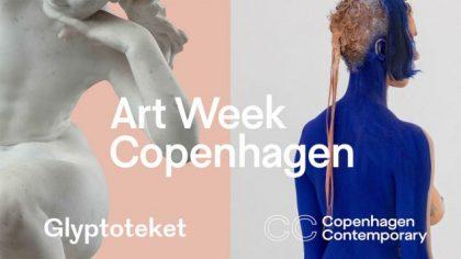 Art Week at Glyptoteket and Copenhagen Contemporary